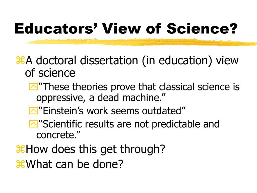 Educators' View of Science?