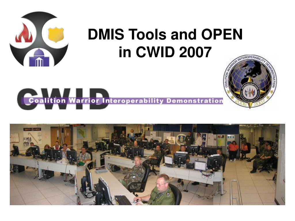 dmis tools and open in cwid 2007 l.