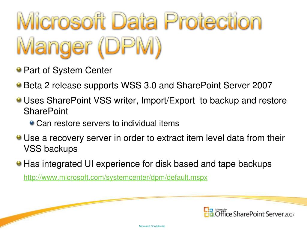 Microsoft Data Protection Manger (DPM)