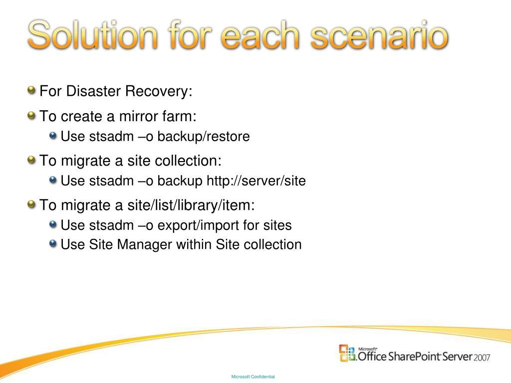 Solution for each scenario