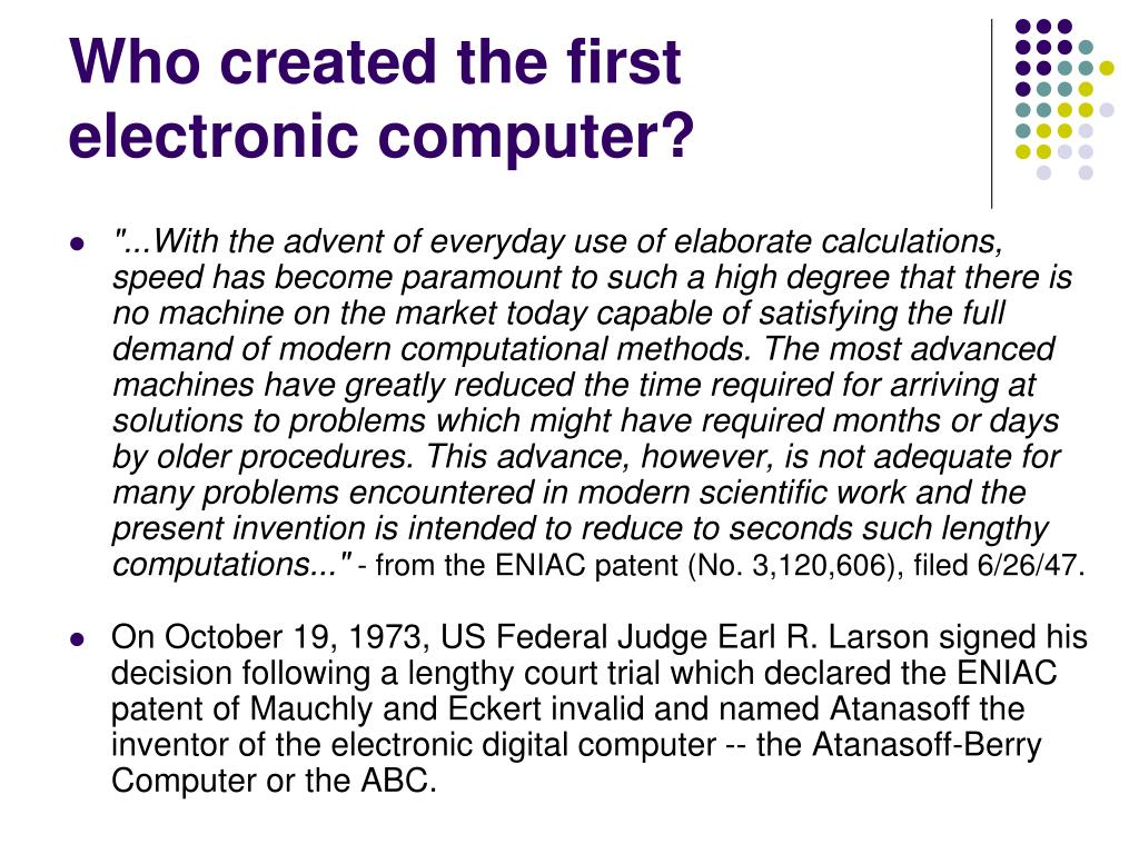 Who created the first electronic computer?