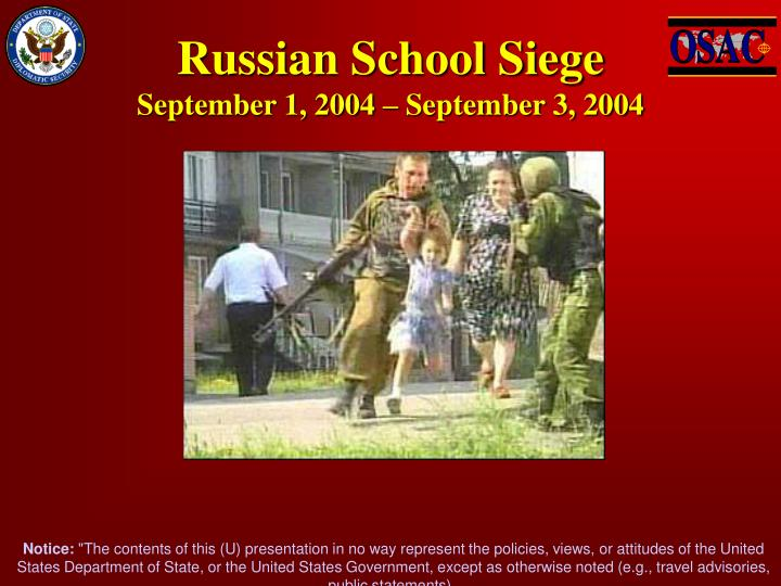 Russian school siege september 1 2004 september 3 2004