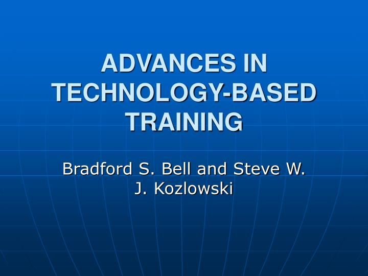 advances in technology based training n.
