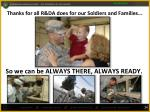 thanks for all r da does for our soldiers and families