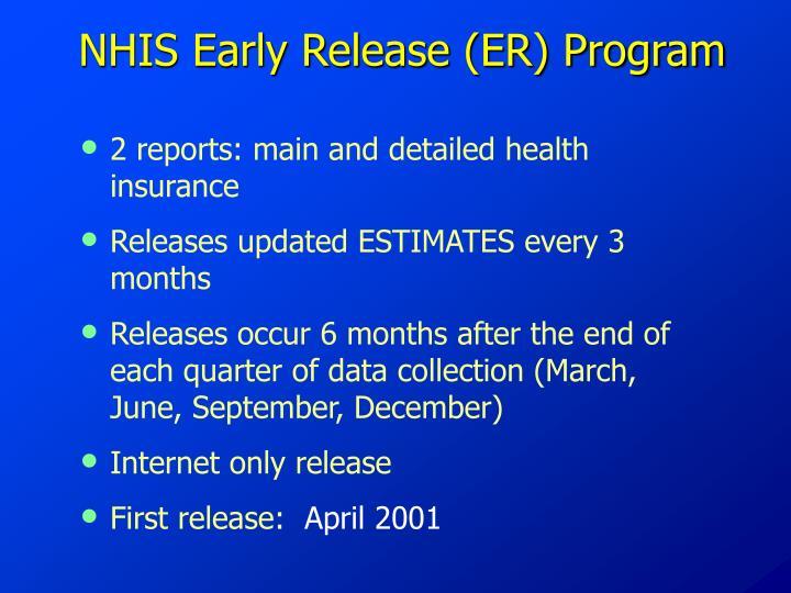 Nhis early release er program