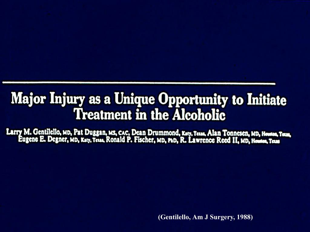 (Gentilello, Am J Surgery, 1988)