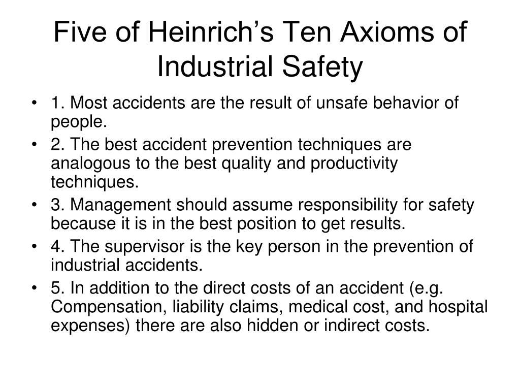 Five of Heinrich's Ten Axioms of Industrial Safety