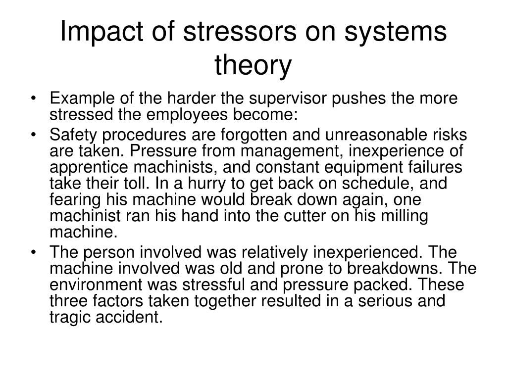 Impact of stressors on systems theory