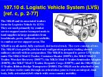 107 10 d logistic vehicle system lvs ref c p 2 77