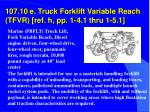 107 10 e truck forklift variable reach tfvr ref h pp 1 4 1 thru 1 5 1