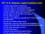 107 12 d engineer support battalion cont