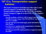 107 12 e transportation support battalion