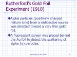 rutherford s gold foil experiment 1910
