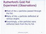 rutherford s gold foil experiment observations