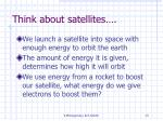 think about satellites