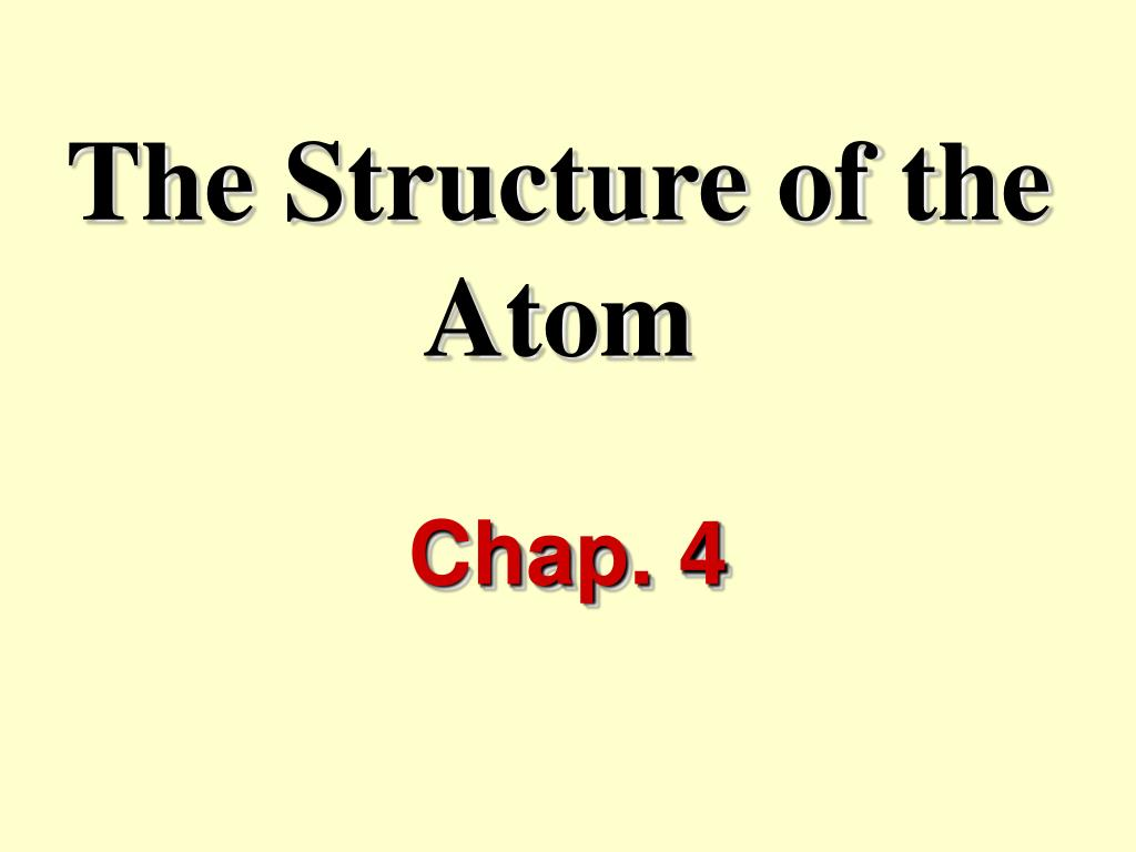 the structure of the atom l.