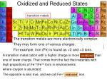 oxidized and reduced states