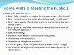 home visits meeting the public 1