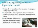 safe working arrangements supervision cont d