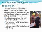 safe working arrangements supervision