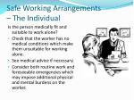 safe working arrangements the individual
