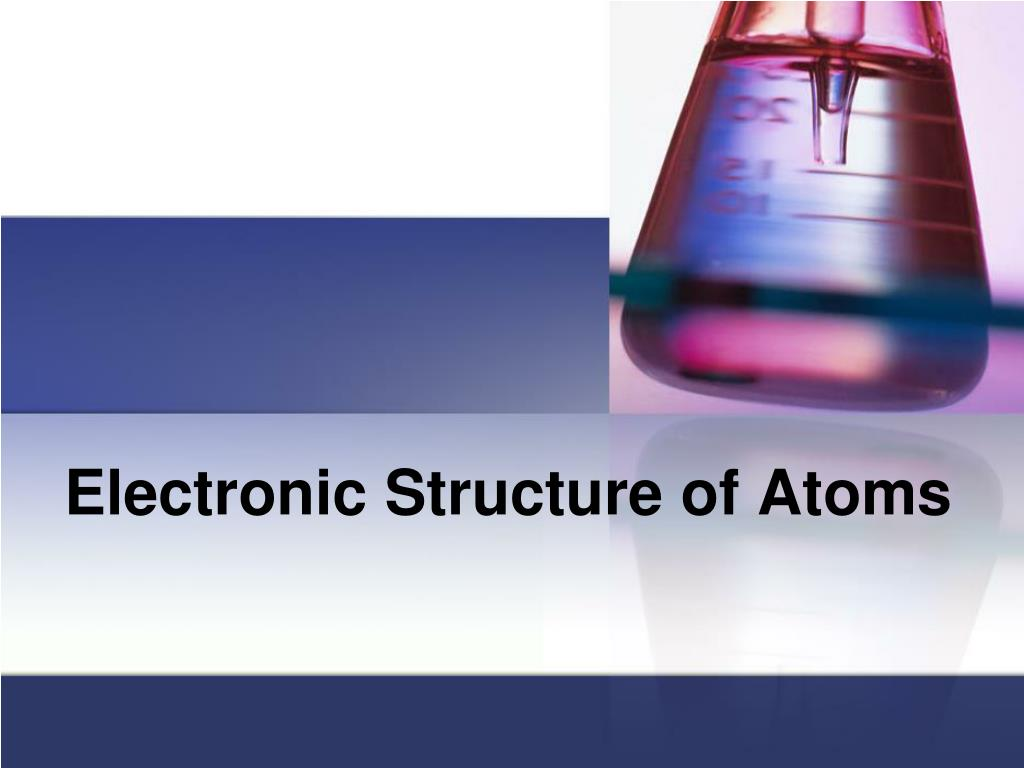 electronic structure of atoms l.
