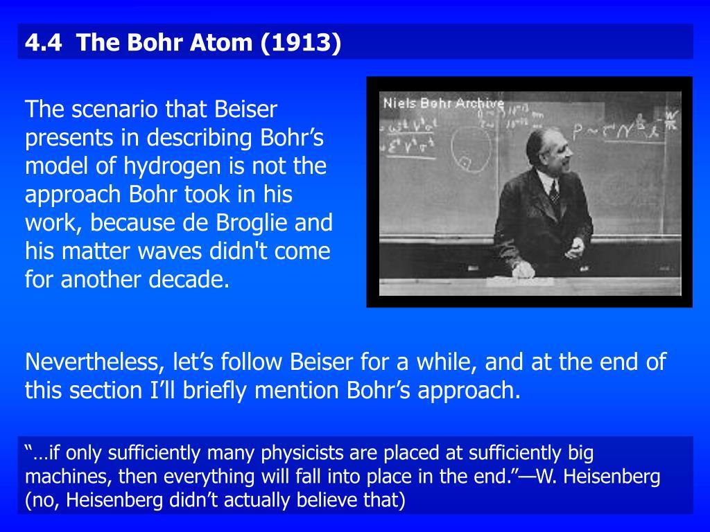 4.4  The Bohr Atom (1913)