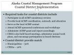 alaska coastal management program coastal district implementation