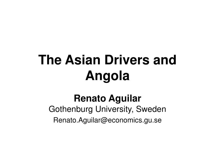 the asian drivers and angola n.