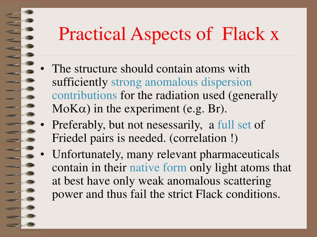 Practical Aspects of  Flack x