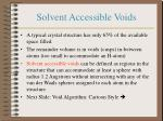 solvent accessible voids