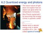6 2 quantized energy and photons