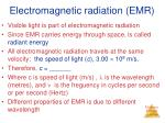 electromagnetic radiation emr