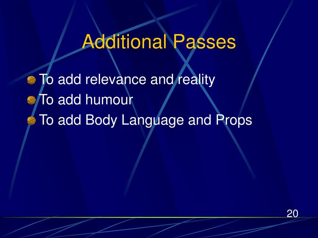 Additional Passes