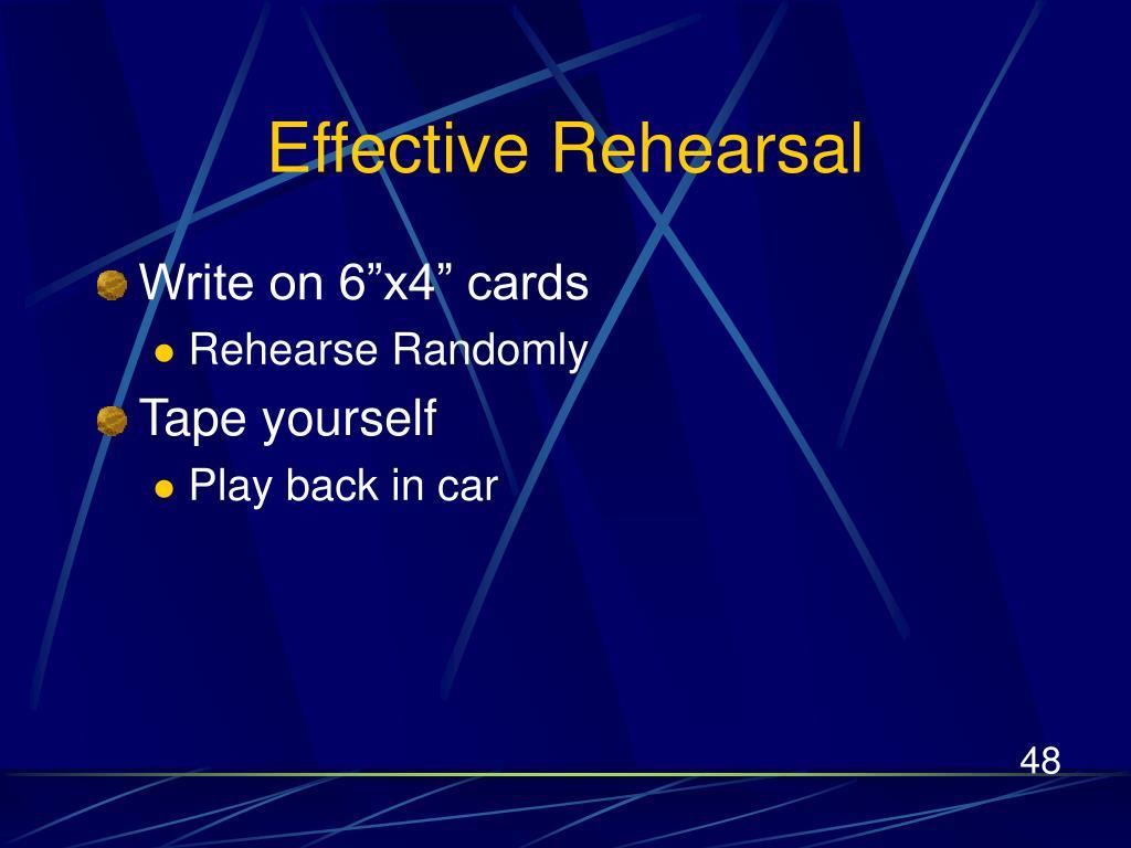 Effective Rehearsal