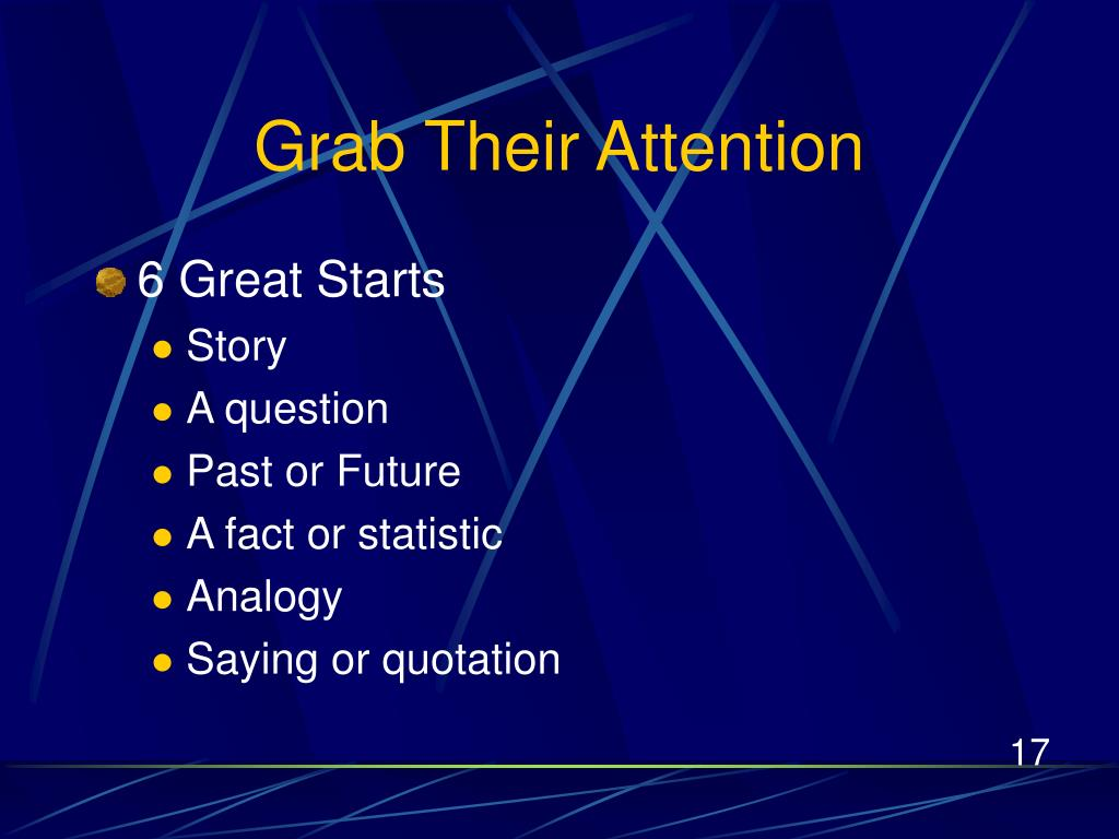 Grab Their Attention