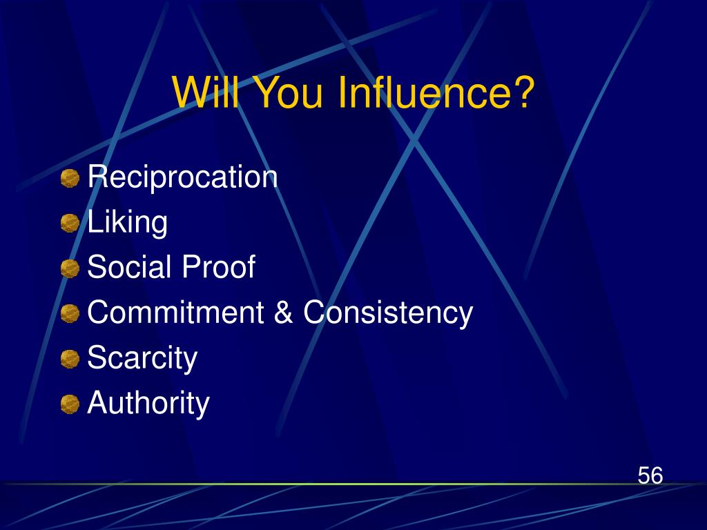 Will You Influence?