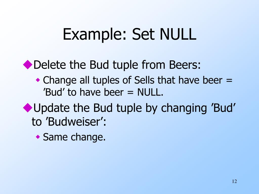 Example: Set NULL