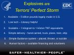 explosives are terrors perfect storm