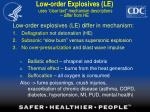 low order explosives le uses clear text mechanism descriptions differ from he