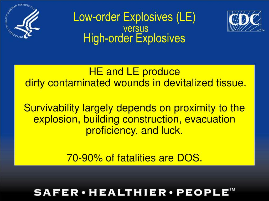 Low-order Explosives (LE)