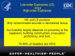 low order explosives le versus high order explosives
