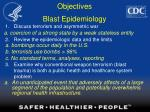 objectives blast epidemiology21