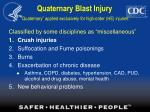 quaternary blast injury quaternary applied exclusively for high order he injuries