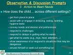 observation discussion prompts 3 action to meet needs