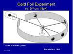 gold foil experiment 10 4 cm thick