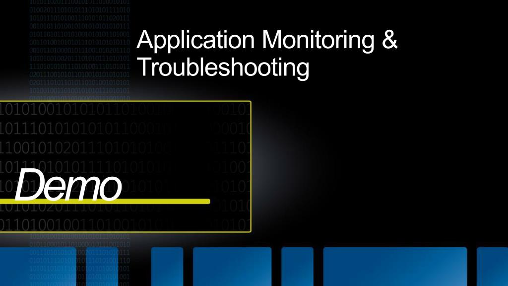 Application Monitoring & Troubleshooting