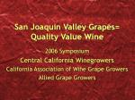 san joaquin valley grapes quality value wine