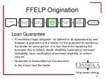ffelp origination13