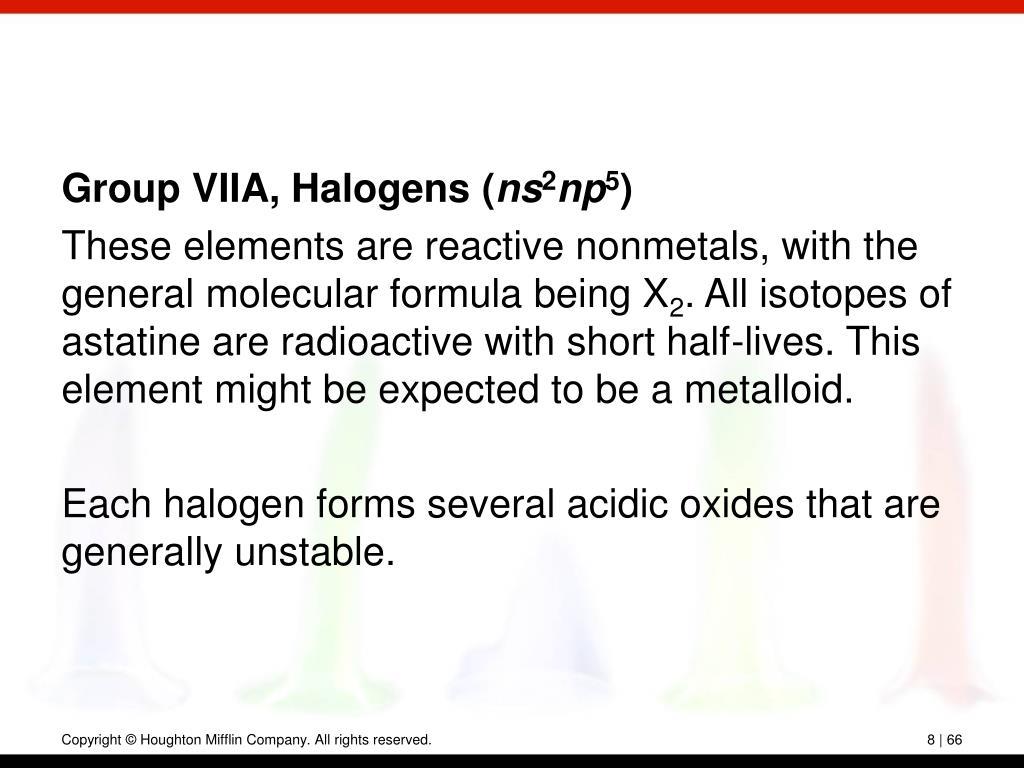 Group VIIA, Halogens (